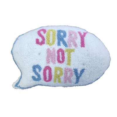 Sorry Not Sorry Shaped Hook Loop Pillow