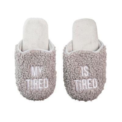 My Tired Is Tired Fabric Slippers Large/Xlarge