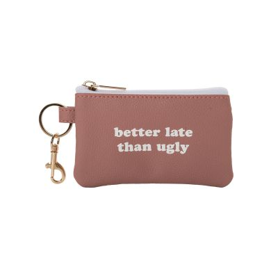 Better Late Than Ugly Keyring Zip Wallet
