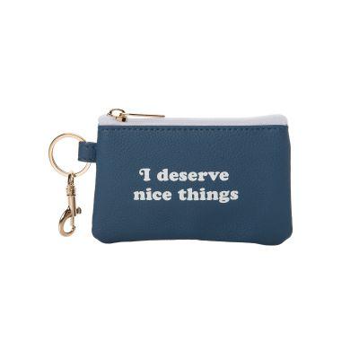I Deserve Nice Things Keyring Zip Wallet