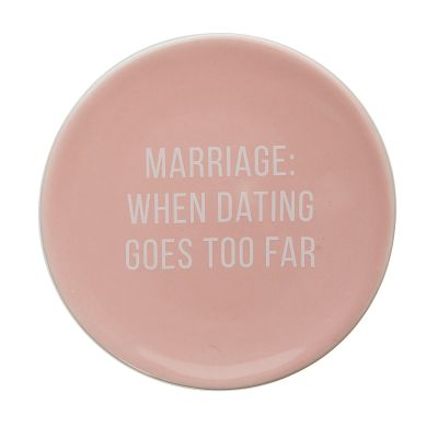 Marriage: When Dating Goes Too Far Trinket Tray