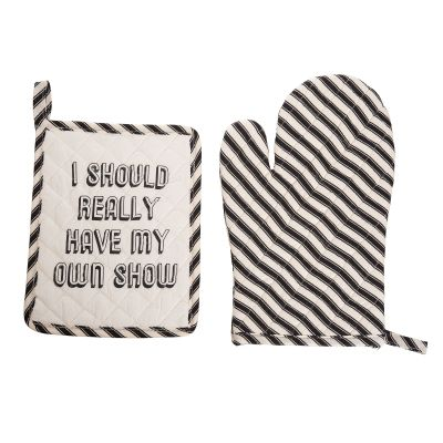 I Should Really Have My Own Show Pot Holder & Oven Mitt Set of 2