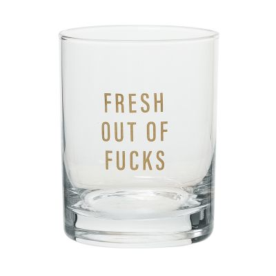 Fresh Out Of Fucks Rocks Glass